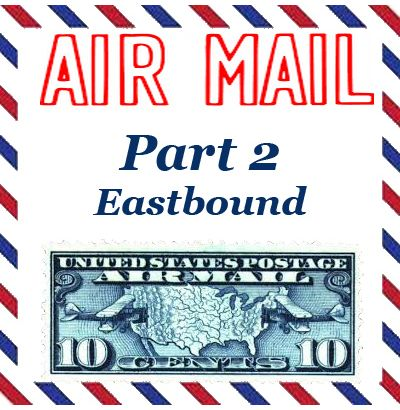 Eastbound Airmail